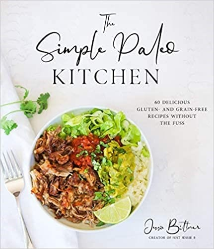 The Simple Paleo Kitchen Cookbook